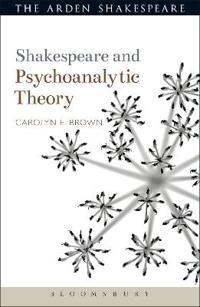 Shakespeare and Psychoanalytic Theory