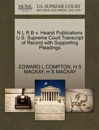 N L R B V. Hearst Publications U.S. Supreme Court Transcript of Record with Supporting Pleadings