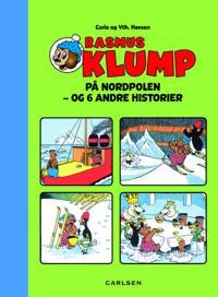 Rasmus Klump på Nordpolen - og 6 andre historier