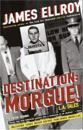 Destination: Morgue!: L.A. Tales