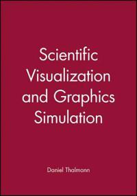 Scientific Visualization and Graphics Simulation