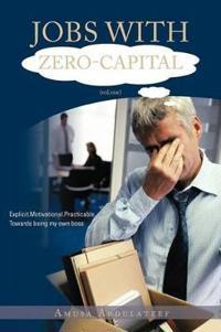Jobs With Zero-Capital