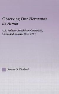 Observing our Hermanos de Armas