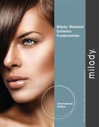 Milady Standard Esthetics: Fundamentals, International Edition