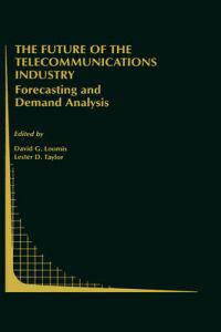 The Future of the Telecommunications Industry