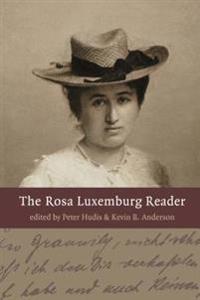 The Rosa Luxemburg Reader