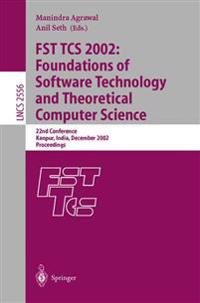 FST TCS 2002: Foundations of Software Technology and Theoretical Computer Science