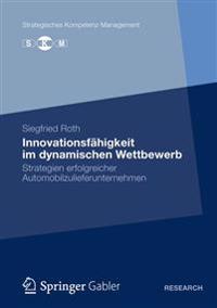 Innovationsfahigkeit Im Dynamischen Wettbewerb