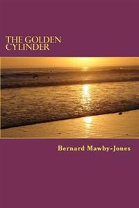The Golden Cylinder