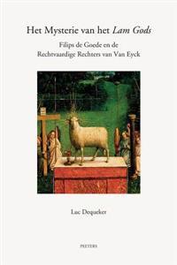 Het Mysterie van het Lam Gods: Filips de Goede en de Rechtvaardige Rechters van Van Eyck