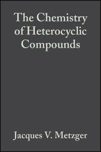 The Chemistry of Heterocyclic Compounds