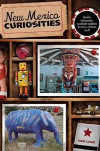 New Mexico Curiosities