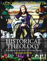 Historical Theology: An Introduction