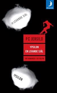 Ypsilon ; En levande själ