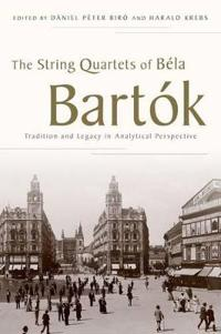 The String Quartets of Bela Bartok