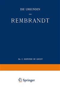 Die Urkunden Über Rembrandt