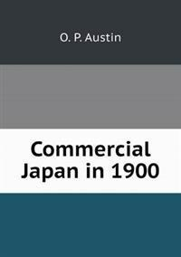 Commercial Japan in 1900