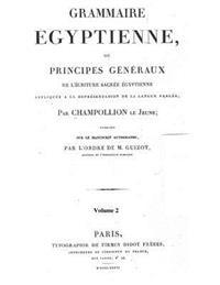 Grammaire Egyptienne: The Foundation of Egyptology