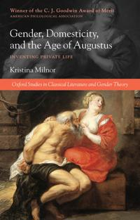 Gender, Domesticity, and the Age of Augustus