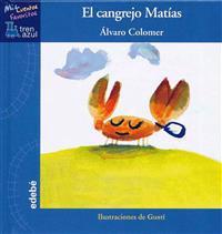 El cangrejo Matías / Matthew the Crab