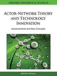 Actor-network Theory and Technology Innovation