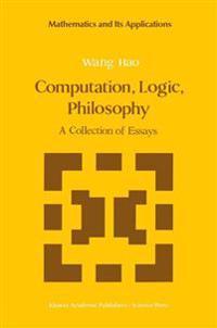 Computation, Logic, Philosophy