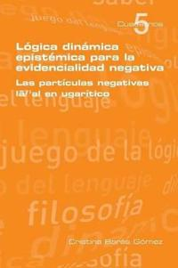 Logica Dinamica Epistemica Para La Evidencilidad Negativa