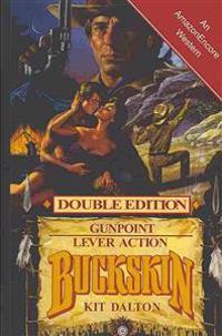 Buckskin: Gunpoint/Lever Action