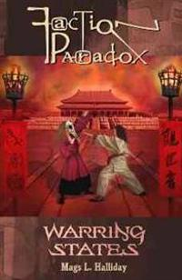 Faction Paradox: Warring States