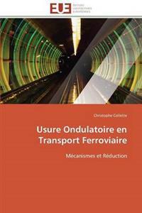 Usure Ondulatoire En Transport Ferroviaire