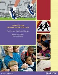 Families and their Social Worlds: Pearson New International Edition