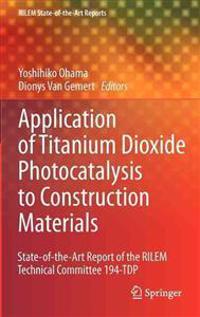 Applications of Titanium Dioxide Photocatalysis to Construction Materials