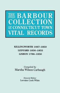 The Barbour Collection of Connecticut Town Vital Records. Volume 21