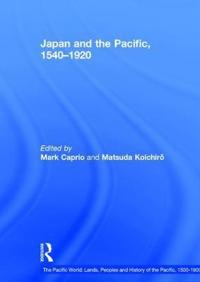 Japan and the Pacific, 1540-1920
