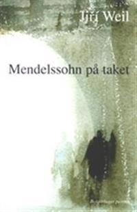 Mendelssohn på taket
