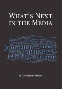 What's Next in the Media