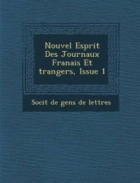 Nouvel Esprit Des Journaux Fran Ais Et Trangers, Issue 1