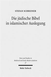 Die Judische Bibel in Islamischer Auslegung