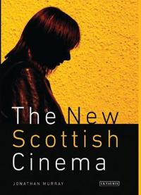 The New Scottish Cinema