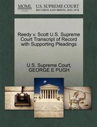 Reedy V. Scott U.S. Supreme Court Transcript of Record with Supporting Pleadings