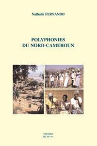 Polyphonies Du Nord-Cameroun [With CD (Audio)]
