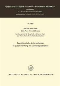 Raumklimatische Untersuchungen Im Zusammenhang Mit Spinnereiproblemen