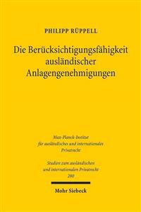 Die Berucksichtigungsfahigkeit Auslandischer Anlagengenehmigungen: Eine Analyse Im Rahmen Der Grenzuberschreitenden Umwelthaftung Nach Der ROM II-Vero