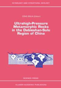 Ultrahigh-Pressure Metamorphic Rocks in the Dabieshan-Sulu Region of China