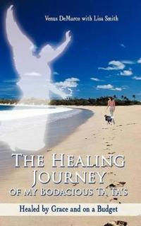 The Healing Journey of My Bodacious Ta Ta's