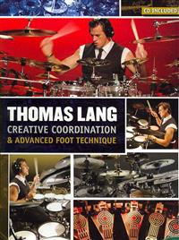 Thomas Lang - Creative Coordination & Advanced Foot Technique: Book/DVD/CD Pack [With Poster and CD]