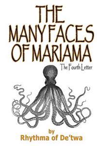 The Many Faces of Mariama: The Fourth Letter