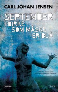 September i Birke som måske er blå