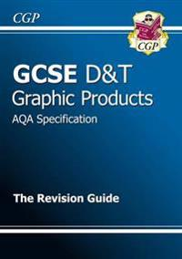 GCSE DesignTechnology Graphic Products AQA Revision Guide (A*-G Course)