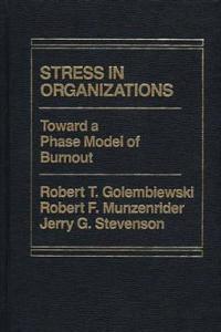 Stress in Organizations